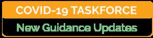 COVID-19 Taskforce New Guidance Updates